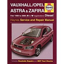 Vauxhall/Opel Astra and Zafira (Diesel) Service and Repair Manual