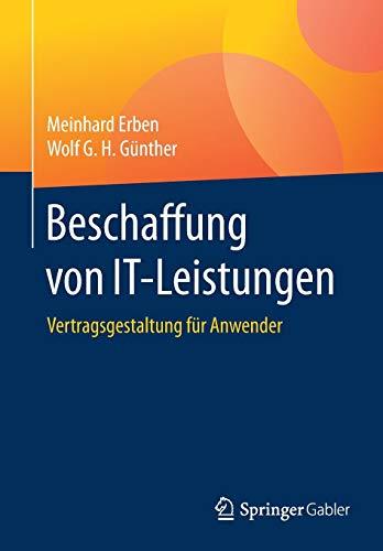 Beschaffung von IT-Leistungen: Vertragsgestaltung für Anwender