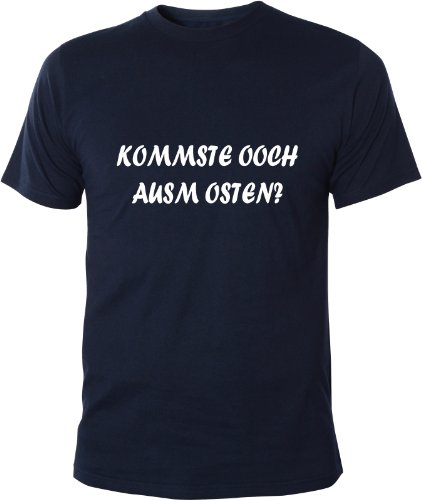 Mister Merchandise Cooles Fun T-Shirt Kommste ooch ausm Osten? Navy