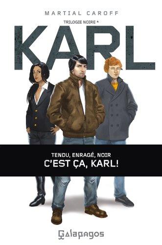 Karl: Trilogie noire