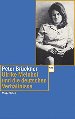 Ulrike Marie Meinhof und die deutschen Verhältnisse (WAT)
