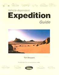 Vehicle-Dependent Expedition Guide by Tom Sheppard (1998-03-25)