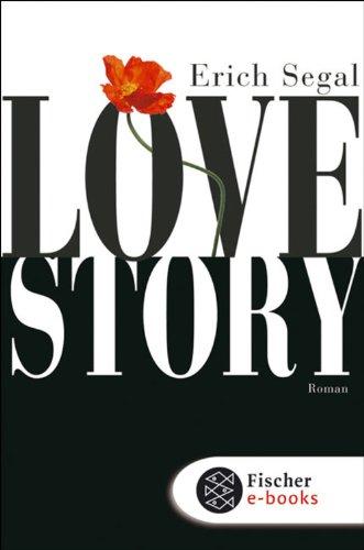 Love Story: Roman (German Edition) par [Segal, Erich]