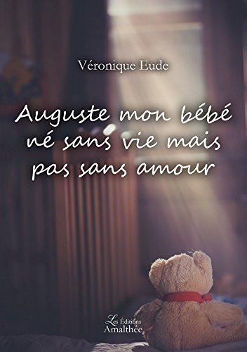 Auguste mon bébé né sans vie mais pas sans amour