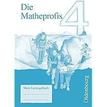 Die Matheprofis - Ausgabe D - für alle Bundesländer (außer Bayern): 4. Schuljahr - Lerntagebuch