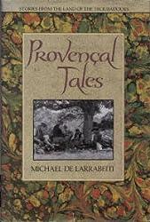 Provencal Tales