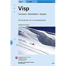 274S Visp Schneeschuh- und Skitourenkarte: Turtmann - Fletschhorn - Simplon (Skitourenkarten 1:50 000)