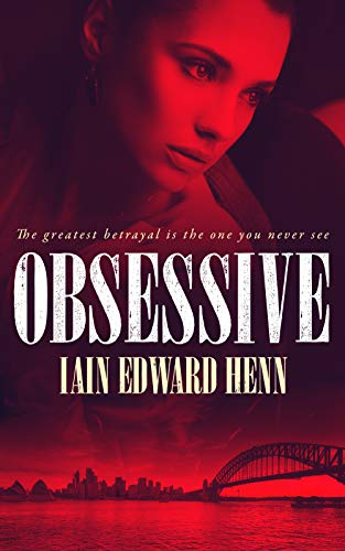 Obsessive by Iain Edward Henn