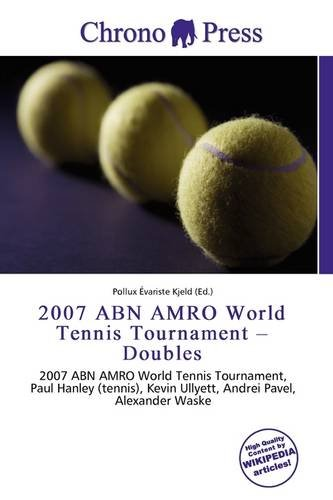 2007-abn-amro-world-tennis-tournament-doubles
