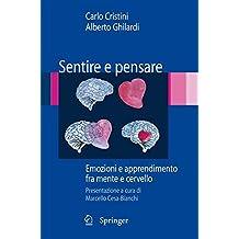 Sentire e pensare: Emozioni e apprendimento fra mente e cervello (Italian Edition)