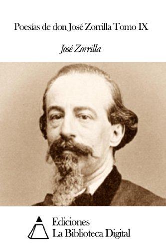 Poesías de don José Zorrilla Tomo IX por José Zorrilla