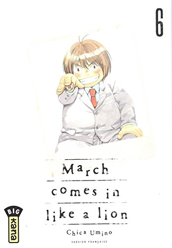 March comes in like a lion, tome 6