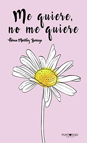 Me quiere, no me quiere por Helena Martínez  Burrieza