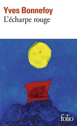 L'écharpe rouge/Deux scènes et notes conjointes