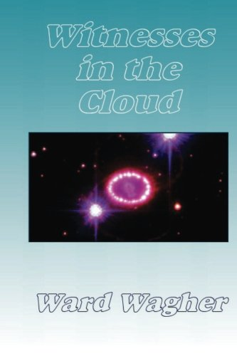Witnesses in the Cloud: The Scott Baughman Saga - Book 3: Volume 3