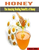This book details the ways honey can be used to cure diseases, stay healthy and beautify the body. The methods are simple to understand and practice. There are a lot of benefits that can be got from honey. Honey is a natural antibiotics that can be u...