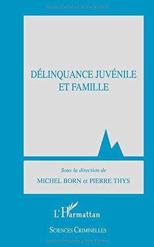 Delinquance juvenile et famille.