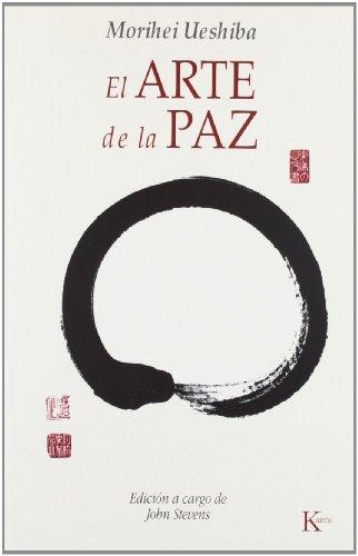 El arte de la paz (Sabiduría Perenne) por Morihei Ueshiba