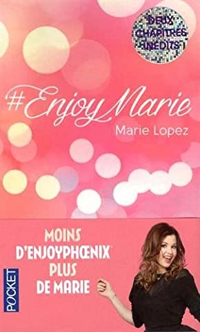 Enjoymarie Marie Lopez - #EnjoyMarie (French Edition) by Marie LOPEZ