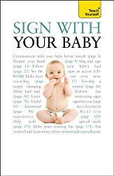 Sign With Your Baby: Teach Yourself (Teach Yourself General)