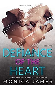 Defiance Of The Heart (Sins Of The Heart Book 2) (English Edition) par [James, Monica]