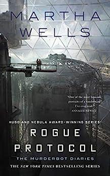 Rogue Protocol: The Murderbot Diaries (English Edition) par [Wells, Martha]