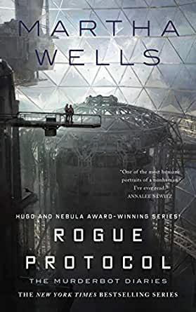 Rogue Protocol The Murderbot Diaries English Edition