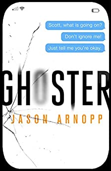 Ghoster by [Arnopp, Jason]