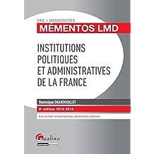 Mémento LMD - Institutions politiques et administratives de la France, 8ème édition