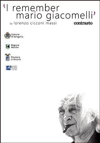 I remember Mario Giacomelli par Lorenzo Cicconi Massi