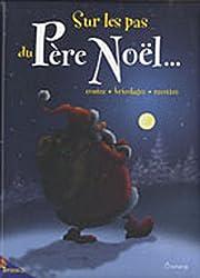 Sur les pas du Père Noël...