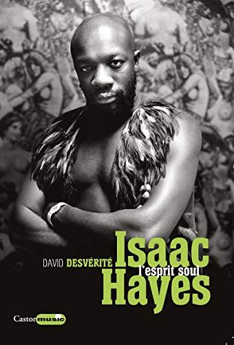 Isaac Hayes - L'esprit soul par David Desverite