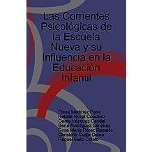 Las Corrientes Psicologicas De La Escuela Nueva Y Su Influencia En La Educacion Infantil
