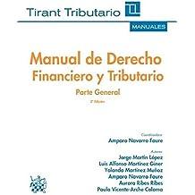 Manual de Derecho Financiero y Tributario Parte General 3ª Edición 2016 (Manuales Tirant Tributario)