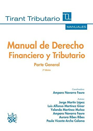 Manual de Derecho Financiero y Tributario Parte General 3ª Edición 2016 (Manuales Tirant Tributario)