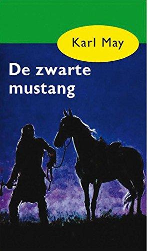 De zwarte mustang (Karl May Book 4) (Dutch Edition) eBook: Karl ...