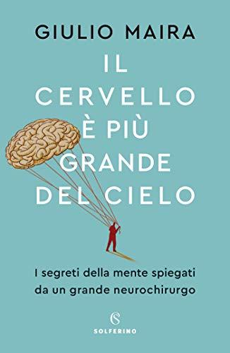 Il cervello è più grande del cielo (Italian Edition) eBook: Giulio ...