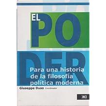 El Poder/ Power: Para Una Historia De Al Filosofia Politica Moderna