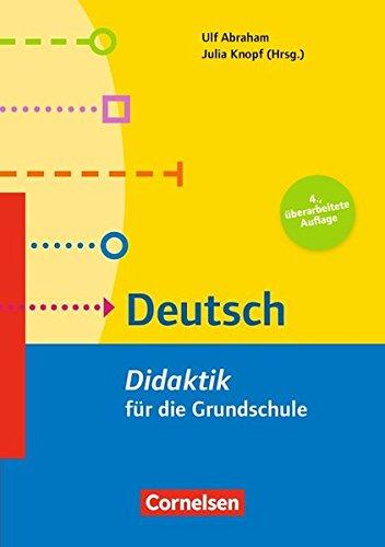 Fachdidaktik für die Grundschule: Deutsch (4. Auflage): Didaktik für die Grundschule. Buch