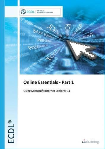 ECDL Online Essentials Part 1 Using Internet Explorer 11 por CiA Training Ltd.