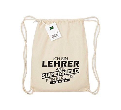 Shirtstown Organico Gymsac Sono Lehrer, perché Super eroe niente Occupazione è - blu, One Size naturale