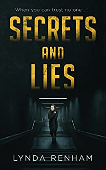 Secrets and Lies: The shocking psychological thriller that will keep you on the edge of your seat. by [Renham, Lynda]
