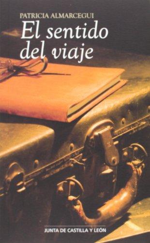 Sentido del viaje,El por Patricia Almarcegui