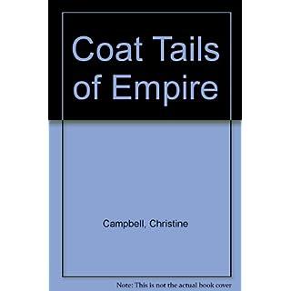 Coat Tails of Empire