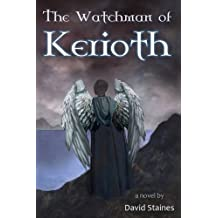 The Watchman of Kerioth (Adventures) by David Staines (2015-12-01)