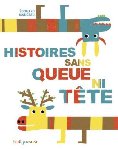 "<a href=""/node/88354"">Histoires sans queue ni tête</a>"