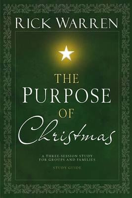 By Rick Warren ( Author ) [ Purpose of Christmas DVD Study Guide: A Three-Session, Video-Based Study for Groups and Families Purpose of Christmas By Oct-2008 Paperback - Dvd Rick Warren