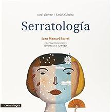 Serratología: Cincuenta canciones comentadas e ilustradas