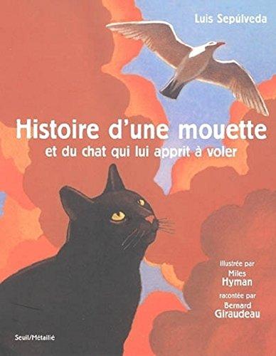 Histoire d'une mouette et du chat qui lui apprit à voler (avec deux CD)