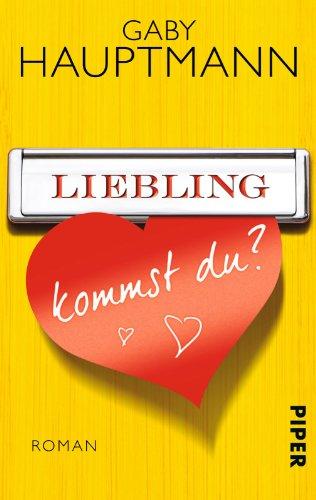 Buchcover Liebling, kommst du?: Roman